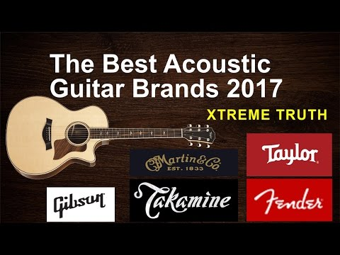 The Best Acoustic Guitar Brands 2017-Musical Instruments ✔