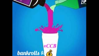 BOUT YOUR BANK ROLL - Elplaga Pop/#CCB Codeine Cowboyz