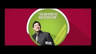 Video DALAM KRISTUS ADA KEPASTIAN. download MP3, 3GP, MP4, WEBM, AVI, FLV September 2018