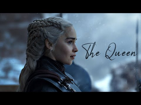Daenerys Targaryen - The Queen