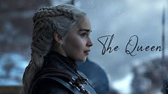 Daenerys Targaryen - The Queen