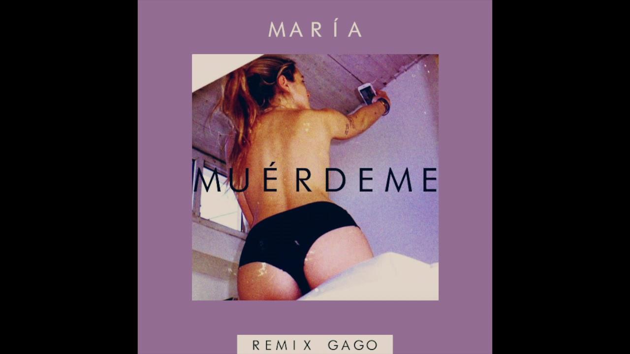 María - Muérdeme (Remix Gago)