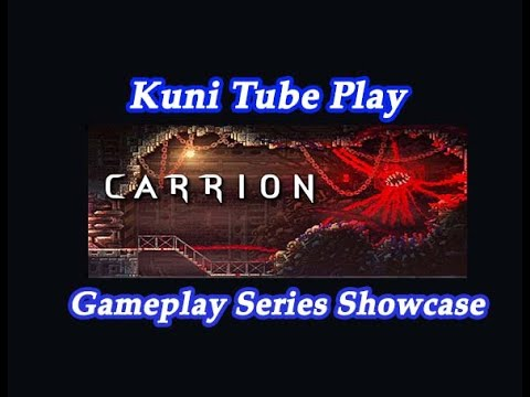 Carrion - 2020 - Phobia Game Studio - Devolver Digital - Kuni Tube Play Gameplay Series Showcase |