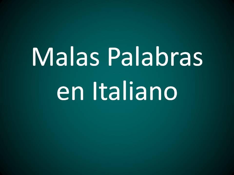 Italiano Malas Palabras En Italiano Lección 61 Youtube