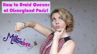 Disney Tips | How to AVOID QUEUES at Disneyland Paris