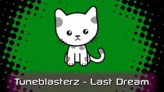 Tuneblasterz - Last Dream
