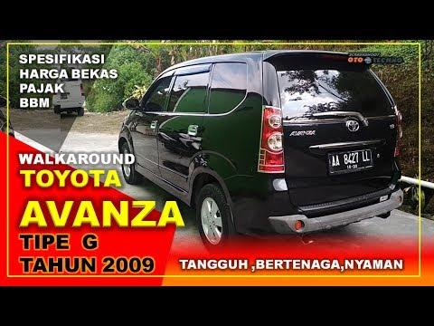 Toyota Avanza Tipe G Tahun 2009 | Harga Bekas,Pajak & BBM | Review