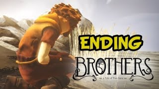 Brothers - The Tale of Two Sons Gameplay Walkthrough - ENDING (Chapter 7 & Epilogue)