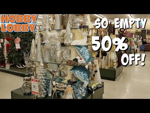 HOBBY LOBBY CHRISTMAS IS EMPTY SHOP WITH ME HOME DECOR 2018
