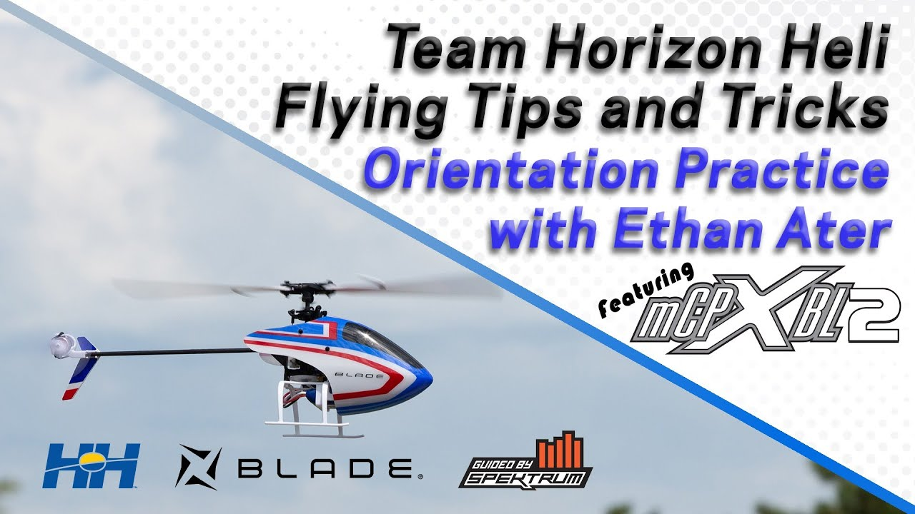Team Horizon Heli Tutorial - Ethan Ater - Learning the basics of Orientation