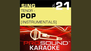 Give Me Just One Night (Una Noche) (Karaoke Instrumental Track) (In the Style of 98 Degrees)