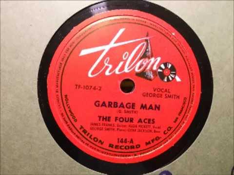 The Four Aces - Garbage Man (Trilon 144)