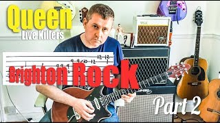 Brighton Rock - Queen Live Killers - Guitar Solo Tutorial Part Two