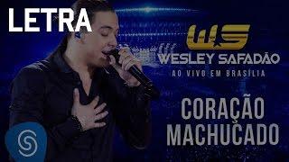Wesley Safadão - Coração Machucado Letra