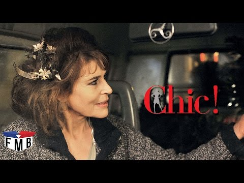 Chic! - Official Trailer #1 - French Movie
