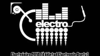 Electronica House Party (addicted Electronic Party)