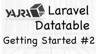 YajraBox Laravel Datatable | Getting Started with Yajra Datatables #2
