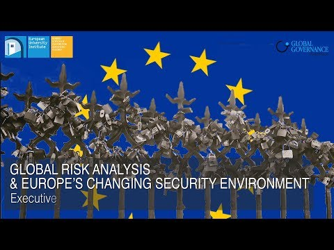 Global Risk Analysys & Europe's Changing Security Environment | GGP Executive Training Seminar