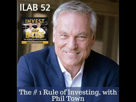 52: The # 1 Rule of Investing, with Phil Town