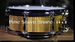 Demo Pine Stave Snare Drum 14 x 5