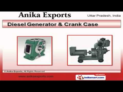 Diesel Engines, Generator & Spare Parts By Anika Exports, Agra