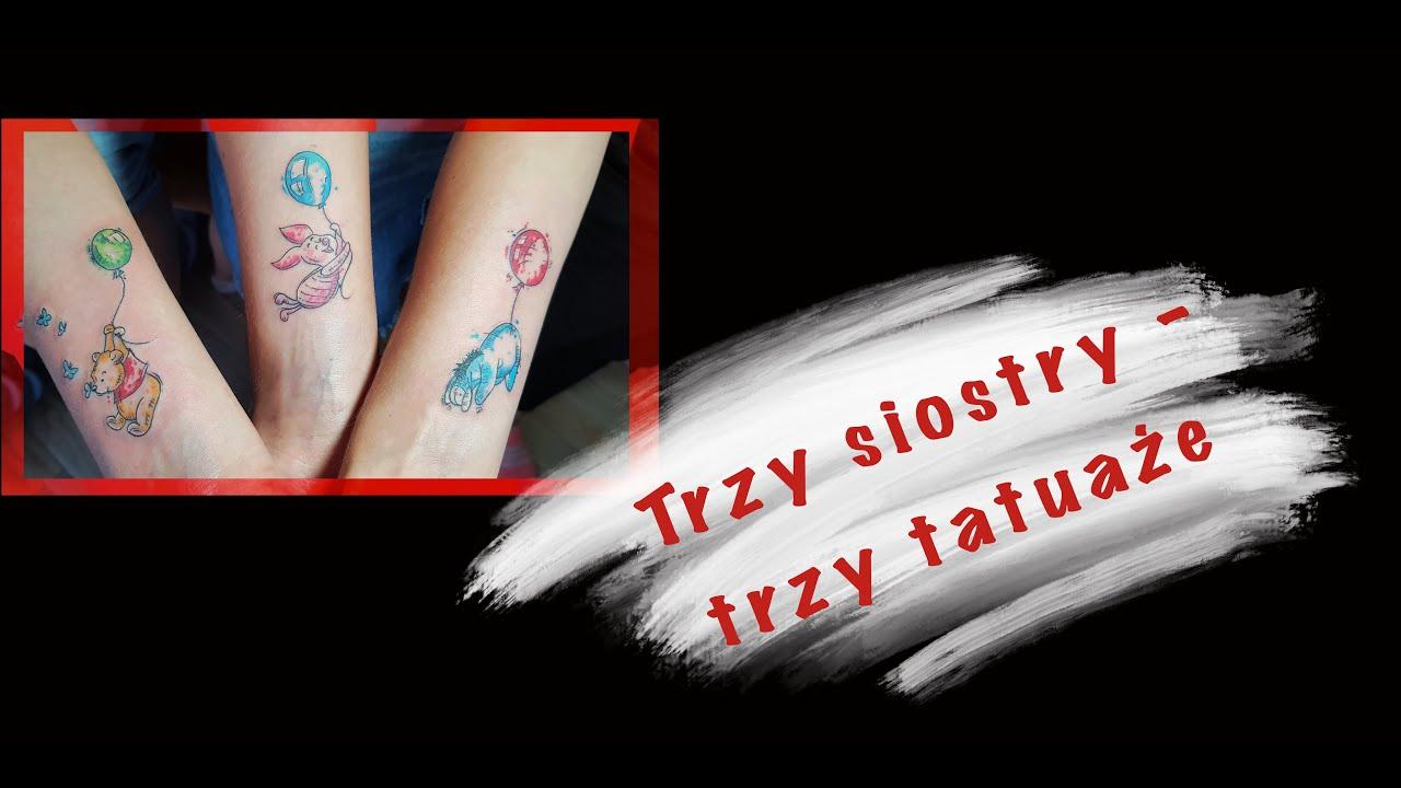 Jak Zrobić Tatuaż Znaczące Tatuaże Dla Trzech Sióstr Timelapse как делается татуировкатаймлапс