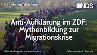 Anti-Aufklärung im ZDF: Mythenbildung zur Migrationskrise | Tobias Riegel | 05.09.2019