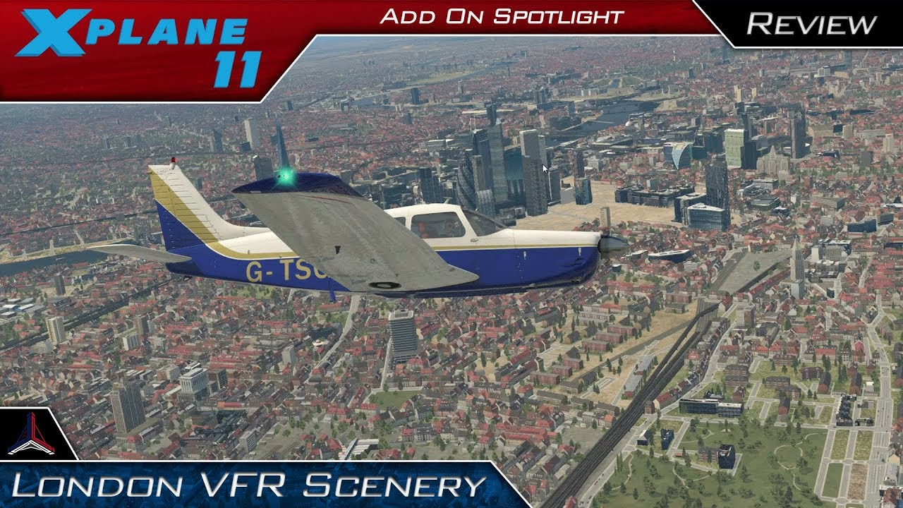 X Plane 11 | London VFR Scenery Freeware - Installation and Review