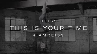 REISS: This Is Your Time