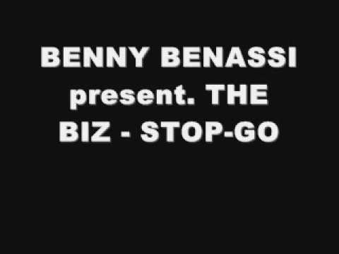 BENNY BENASSI present. THE BIZ - STOP-GO