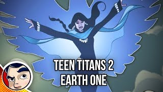 """Teen Titans Earth One """"The New Team!"""" - InComplete Story"""