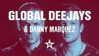 Global Deejays & Danny Marquez - Go High