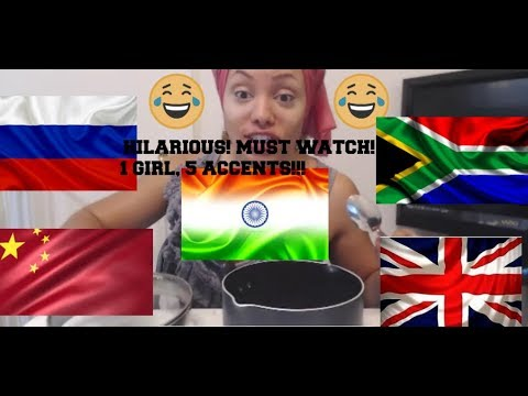 1 GIRL, 5 ACCENTS/VOICES! FUNNY AF! (INDIAN, CHINESE, AFRICAN, RUSSIAN, AND BRITISH! COME LAUGH!
