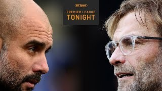 Man City or Liverpool? What will be the difference in winning the Premier League? | PL Tonight
