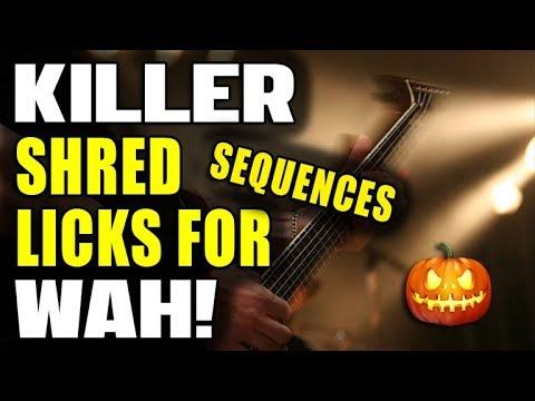 3 Killer Shred Sequences for Wah! (Happy Halloween)