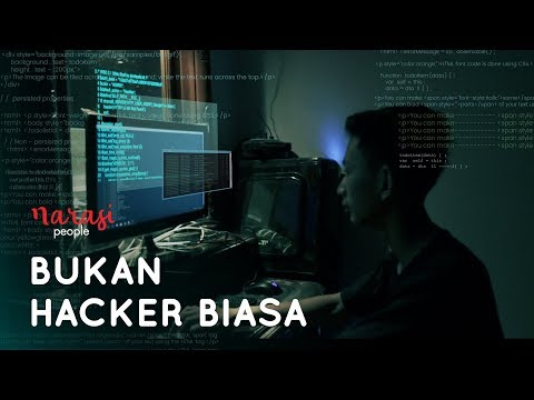 Bukan Hacker Biasa | Narasi People