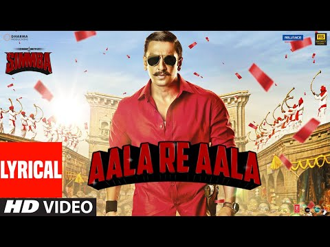 Lyrical:  Aala Re Aala | SIMMBA | Ranveer Singh, Sara Ali Khan | Tanishk Bagchi, Dev Negi, Goldi
