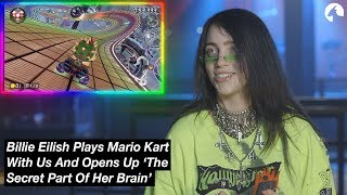 Baixar Billie Eilish Plays Mario Kart With Us And Opens Up 'The Secret Part Of Her Brain'