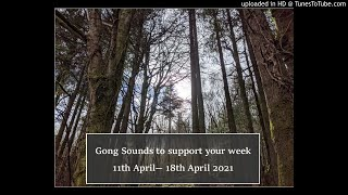 Gong Relaxation for the energies of 11th-18th April 2021