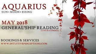 AQUARIUS   A Magnet For Miracles! May 2018 Love & General Tarot Reading
