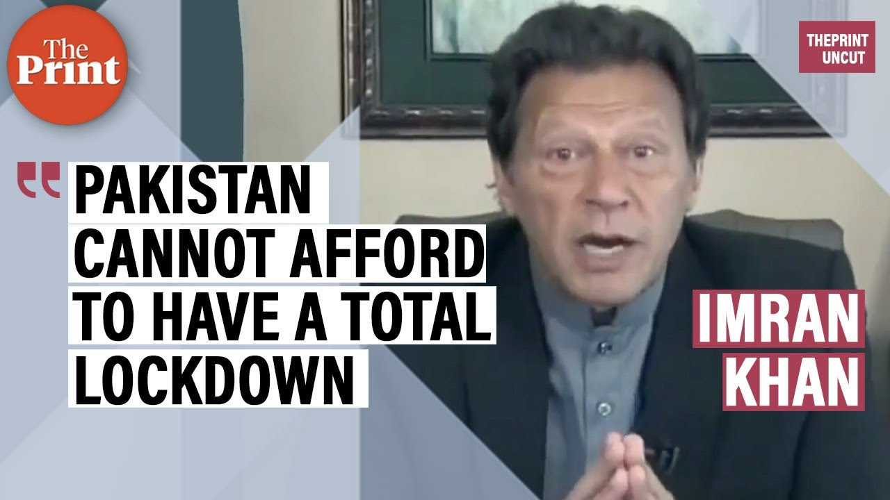 Pakistan cannot afford to have a total lockdown: Imran Khan on coronavirus