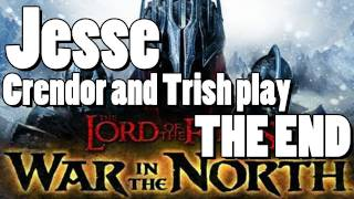 LOTR: War in the North [THE END] - The Fate of (the Northish part of) Middle Earth
