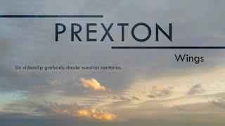 Prexton -  Wings (Videoclip)