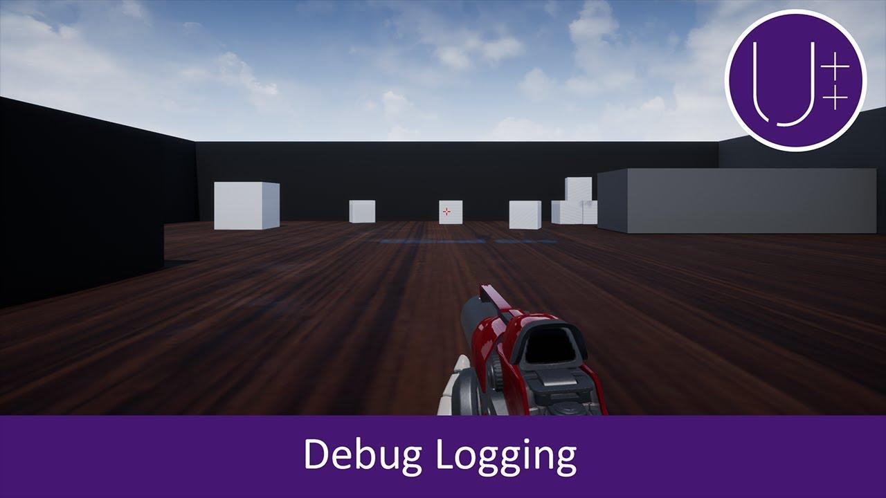 Unreal C++ | Debug Logging