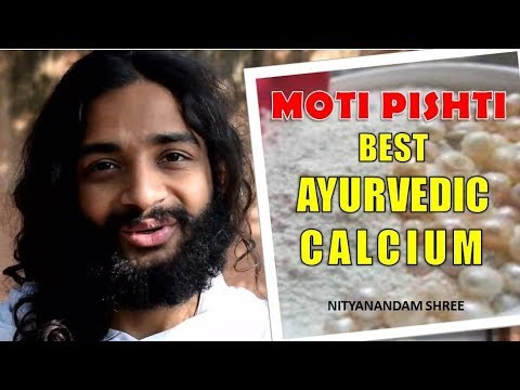 BEST AYURVEDIC CALCIUM MEDICINE | MUKTA PISHTI/ MOTI PISHTI FOR CALCIUM DEFICIENCY NITYANANDAM SHREE