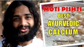 BEST AYURVEDIC CALCIUM MEDICINE | MUKTA PISHTI/ MOTI PISHTI FOR CALCIUM DEFICIENCY NITYANANDAM SHREE