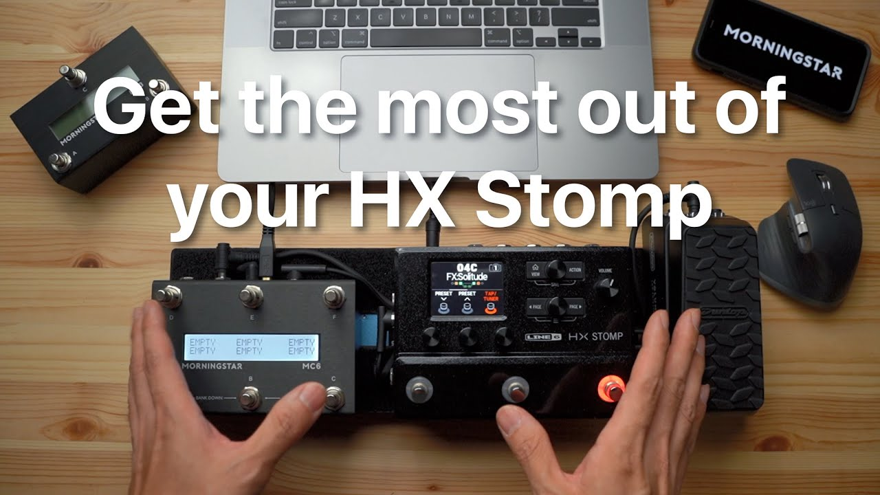 Get the most out of our Your HX Stomp