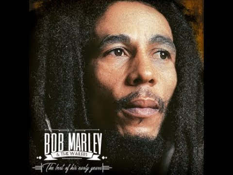 "Bob Marley & The Wailers ""The best of his early years"" 2hs45min of pure reggae music [HQ]"