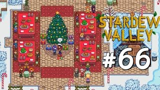 Feast of the Winter Star (Xmas) / Farming Level 10 Profession - Stardew Valley Playthrough, Part 66