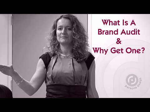 What is a Brand Audit? Lorraine Carter, Persona Branding and Design